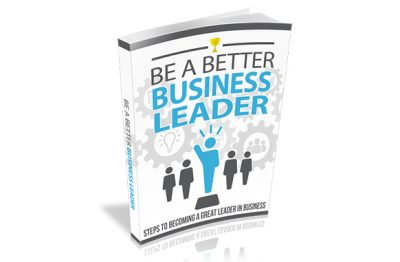 Be-a-Better-Business-Leader (1)